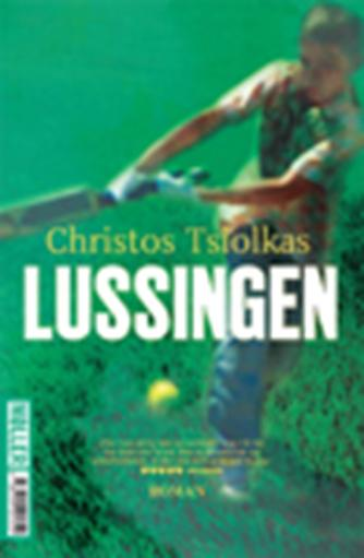 Christos Tsiolkas: Lussingen