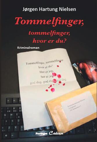 Jørgen Hartung Nielsen: Tommelfinger, tommelfinger, hvor er du?