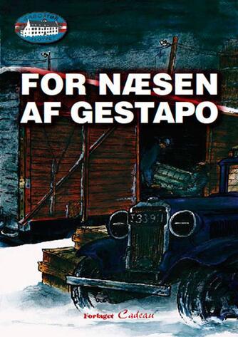 Jørgen Hartung Nielsen: For næsen af Gestapo