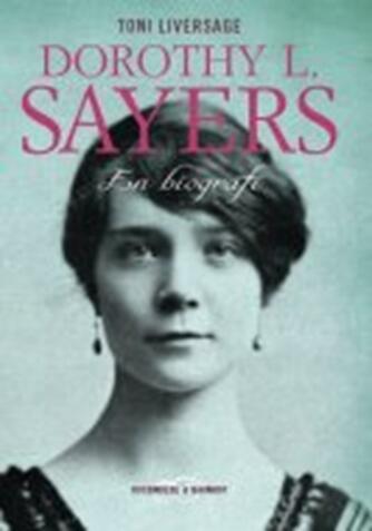 Toni Liversage: Dorothy L. Sayers : en biografi