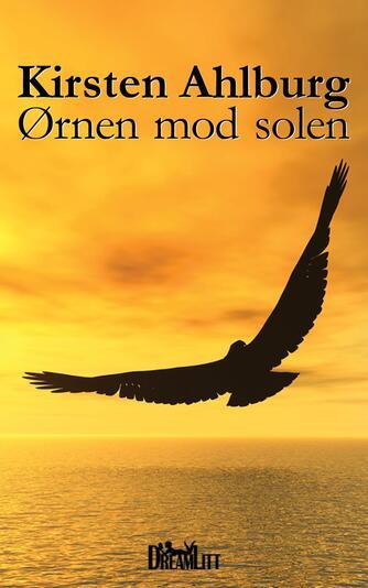Kirsten Ahlburg: Ørnen mod solen