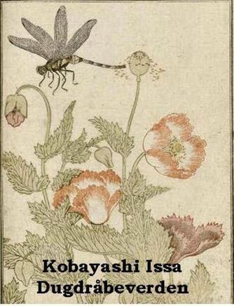 Kobayashi Issa: Dugdråbeverden