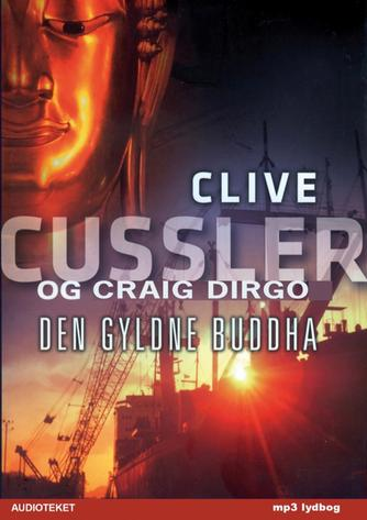 Clive Cussler: Den gyldne Buddha