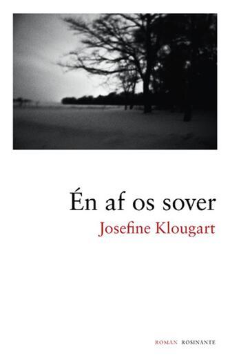 Josefine Klougart: Én af os sover : roman