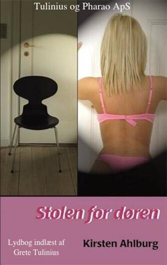 Kirsten Ahlburg: Stolen for døren