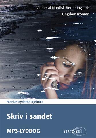 Marjun Syderbø Kjelnæs: Skriv i sandet