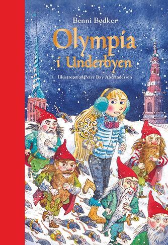 Benni Bødker: Olympia i Underbyen
