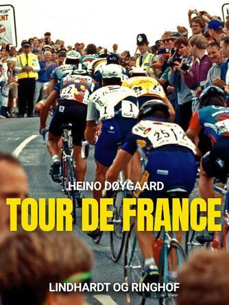 Heino Døygaard: Tour de France