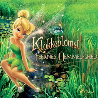 : Disney Fairies - Klokkeblomst og feernes hemmelighed