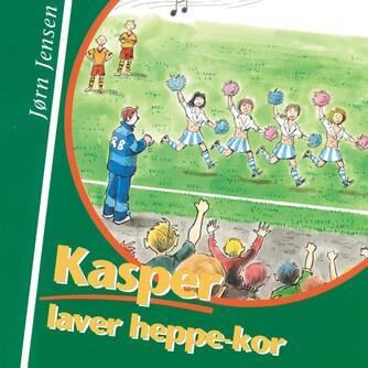 : Kasper laver heppe-kor