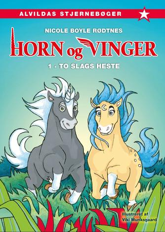 Nicole Boyle Rødtnes: To slags heste