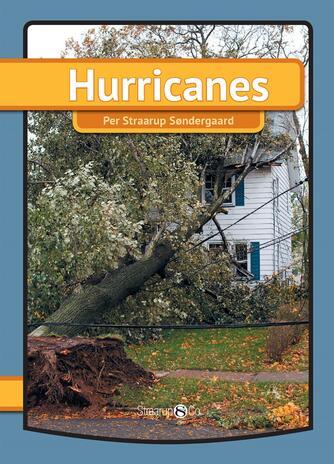 Per Straarup Søndergaard: Hurricanes