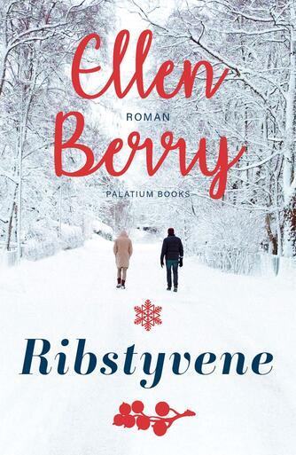 Ellen Berry: Ribstyvene : roman
