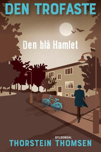 Thorstein Thomsen (f. 1950): Den trofaste - den blå Hamlet