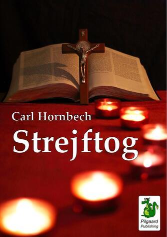Carl Hornbech: Strejftog
