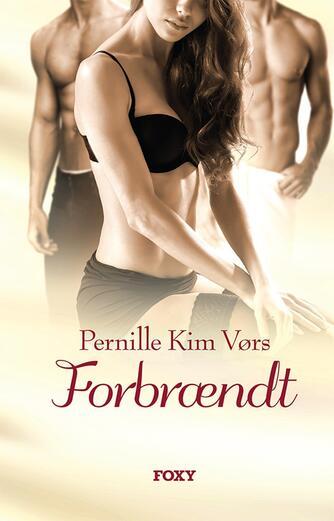 Pernille Kim Vørs (f. 1973): Forbrændt