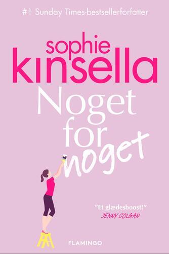 Sophie Kinsella: Noget for noget