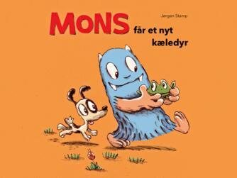 Jørgen Stamp: Mons får et nyt kæledyr