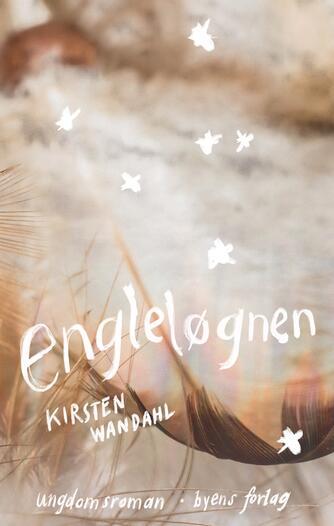 Kirsten Wandahl: Engleløgnen