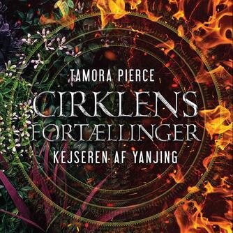 Tamora Pierce: Cirklens fortællinger - Kejseren af Yanjing