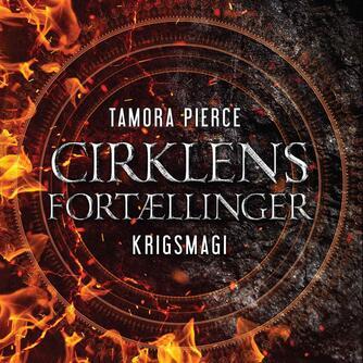 Tamora Pierce: Cirklens fortællinger - krigsmagi
