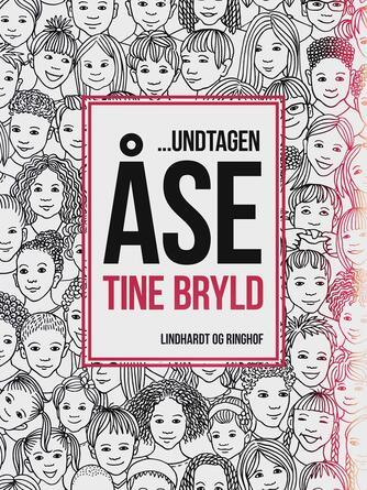 : - undtagen Åse : alle børnenes barske rim