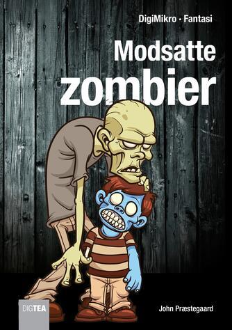John Nielsen Præstegaard: Modsatte zombier