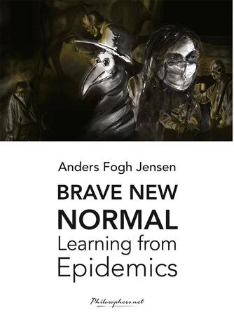 : Brave new normal : Learning from Epidemics