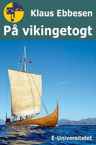 Klaus Ebbesen: På vikingetogt