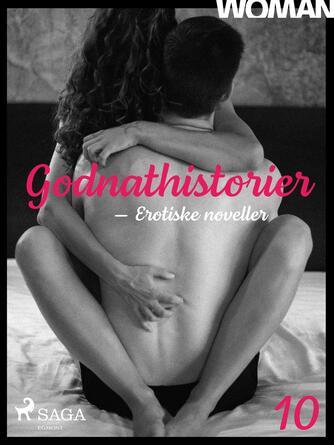 : Godnathistorier : erotiske noveller. 10