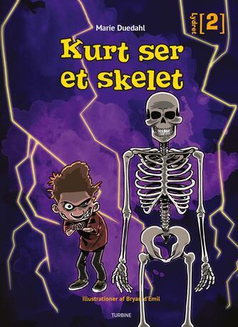 Marie Duedahl: Kurt ser et skelet