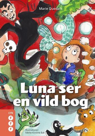 : Luna ser en vild bog