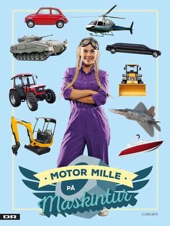 Motor Mille: Motor Mille på maskintur