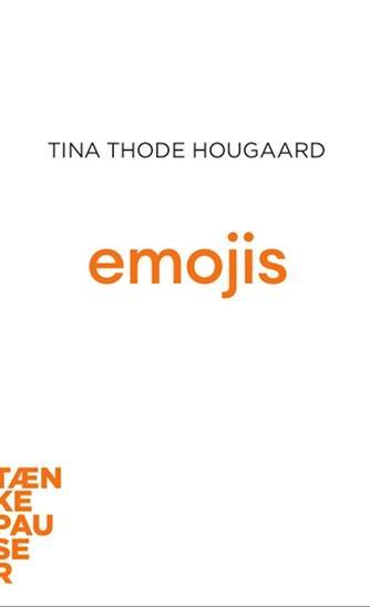 Tina Thode Hougaard: Emojis