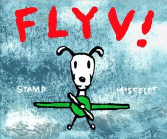 Jørgen Stamp: Flyv!