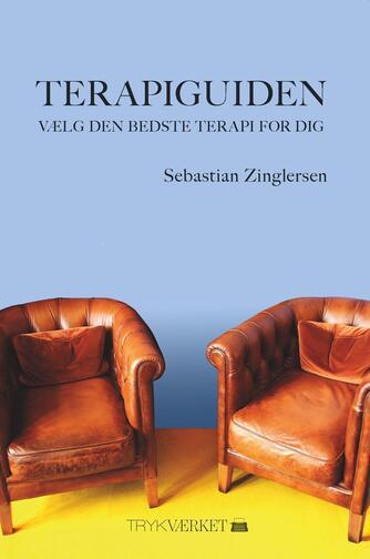 Sebastian Zinglersen: Terapiguiden : vælg den bedste terapi for dig