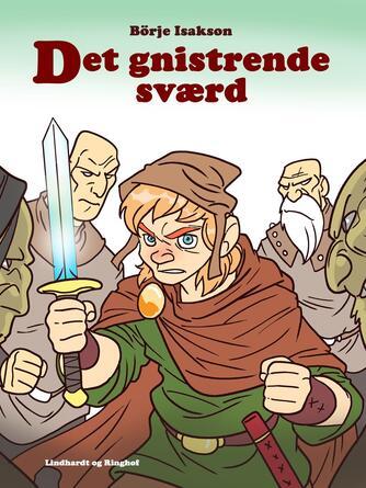 : Det gnistrende sværd