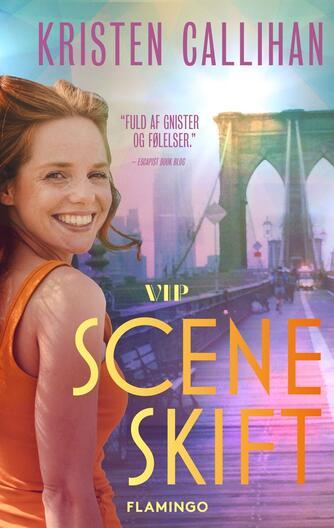 Kristen Callihan: Sceneskift