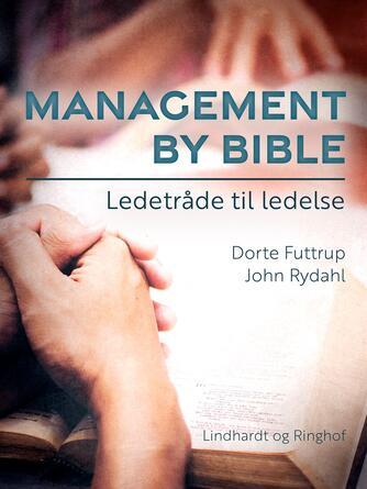 : Management by Bible : ledetråde til ledelse