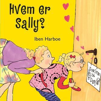 Iben Harboe: Hvem er Sally?