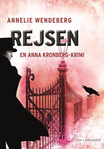Annelie Wendeberg: Rejsen : krimi