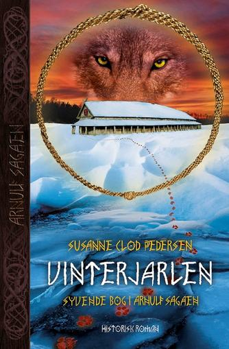Susanne Clod Pedersen: Vinterjarlen : historisk roman