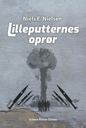 Niels E. Nielsen (f. 1924): Lilleputternes oprør