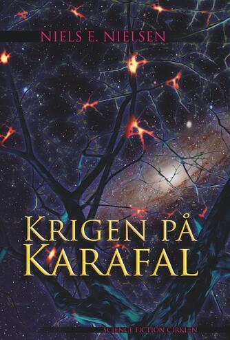 Niels E. Nielsen (f. 1924): Krigen på Karafal (Ved Niels Dalgaard)