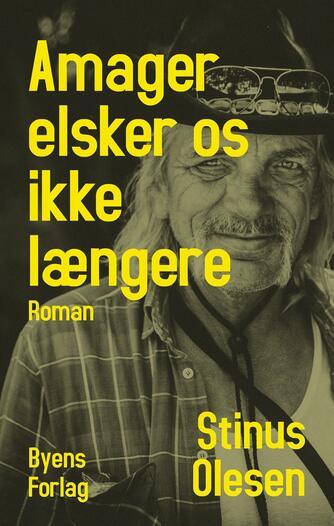 Stinus Olesen: Amager elsker os ikke længere : roman
