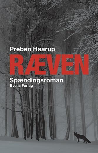 Preben Haarup: Ræven : spændingsroman
