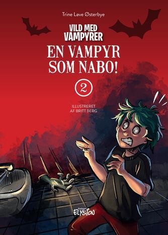 Trine Løve Østerbye: En vampyr som nabo!