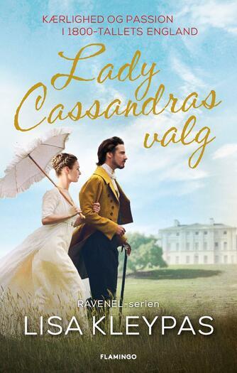 Lisa Kleypas: Lady Cassandras valg