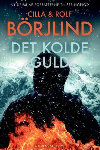 Cilla Börjlind, Rolf Börjlind: Det kolde guld : krimi