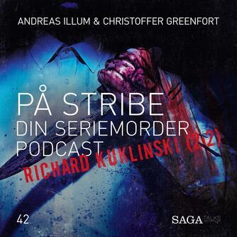 : På Stribe - din seriemorderpodcast (Richard Kuklinski 2:2)